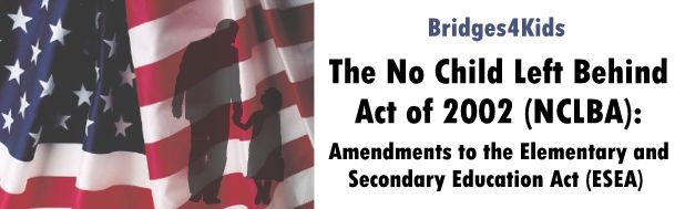 The No Child Left Behind Act of 2002 (NCLBA)